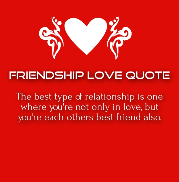 Cute Friendship Love Quotes For Her