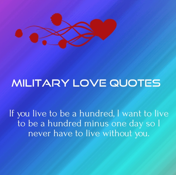 Love Quotes For Him Military : Military Love Quotes for Him Army Relationship Sayings - Quotes ...