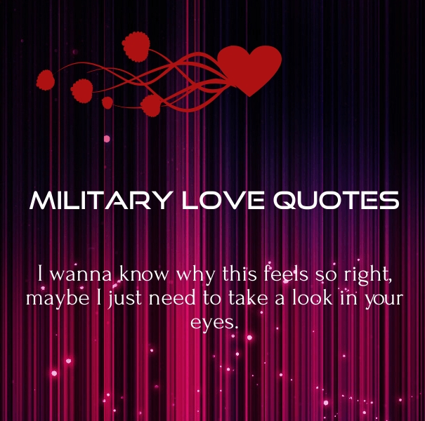 Need Love Quotes For Him Cool Military Love Quotes For Him  Army Relationship Sayings  Quotes