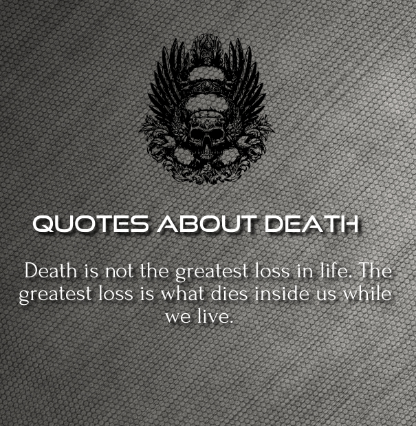 Best Inspirational Quotes About Death Of A Loved One