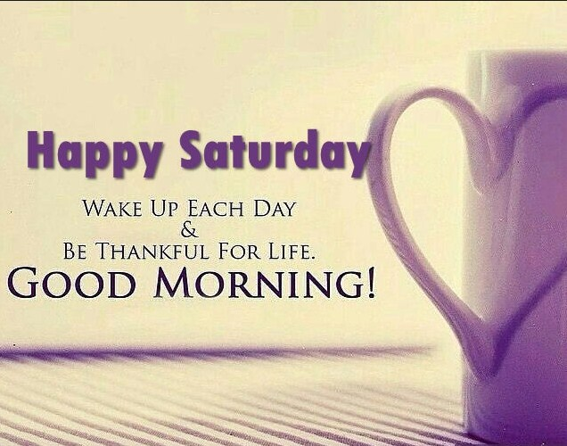 saturday morning quotes for facebook