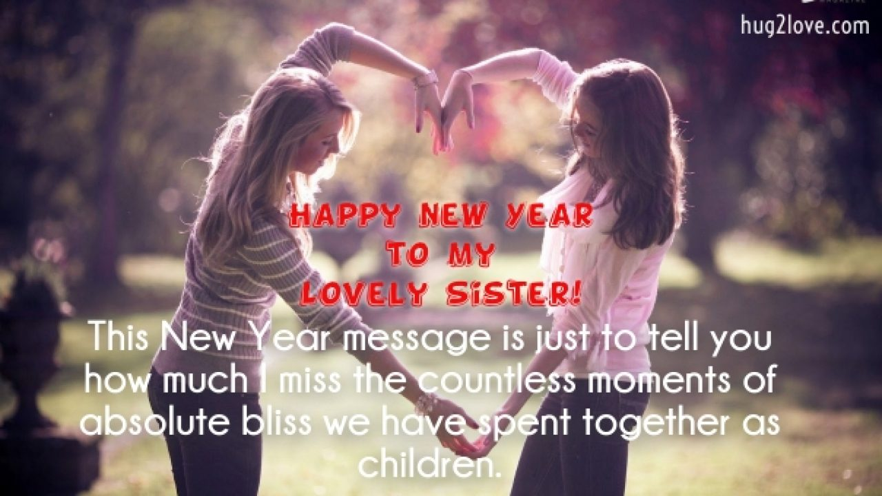 50 Happy New Year 2021 Quotes for Sister (Wishes for Sister)