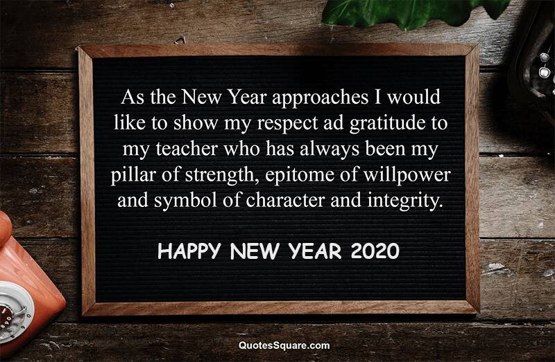 30 New Year 2021 Wishes for Teachers & Mentors with Respect