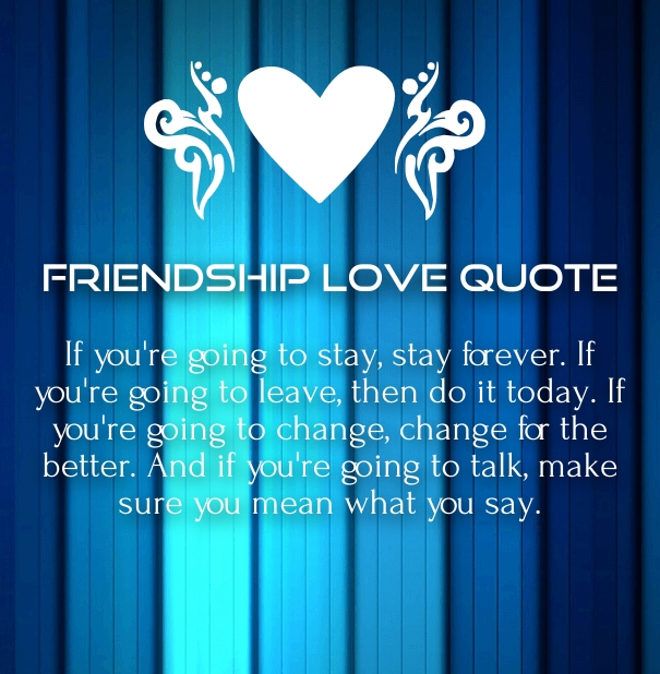 Friendship Love Quotes And Sayings For Him Her With Images