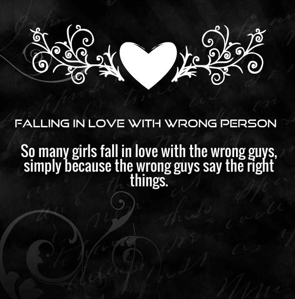 Falling in Love with the Wrong Person Quotes - Quotes Square