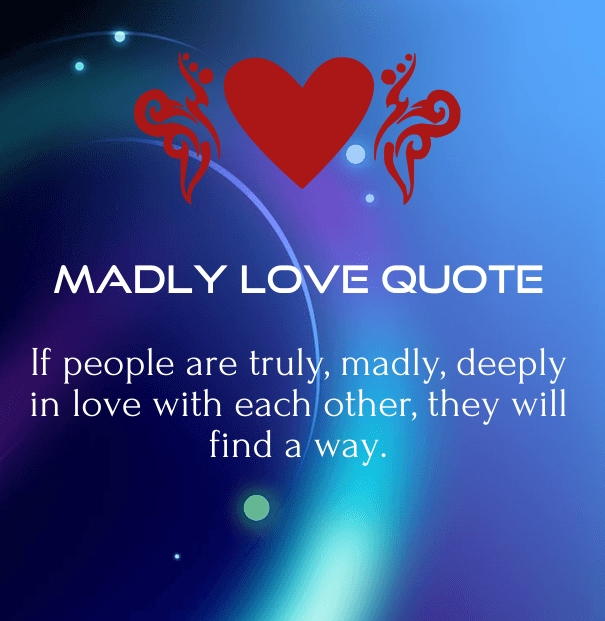 Madly in Love Quotes - Quotes Square