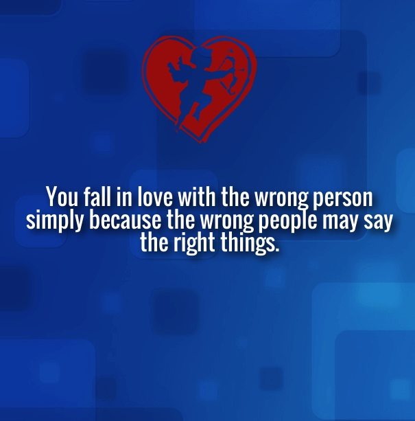 Falling In Love With The Wrong Person Quotes And Sayings Quotes Square