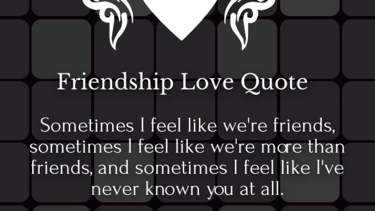 friendship love quotes and sayings for him her images
