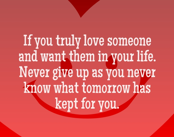 Quotes About Never Giving Up On Someone You Love Quotes Square