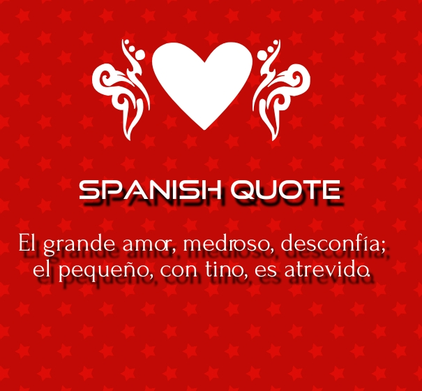 Love Quotes In Spanish: Spanish Love Quotes And Poems For Him / Her