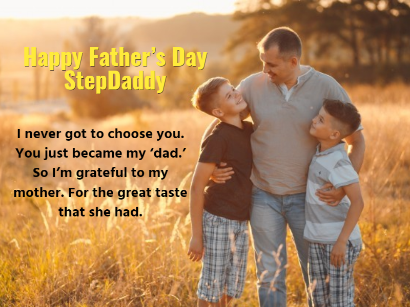 25 Happy Father\'s Day Quotes and Saying for Stepdad - Quotes ...